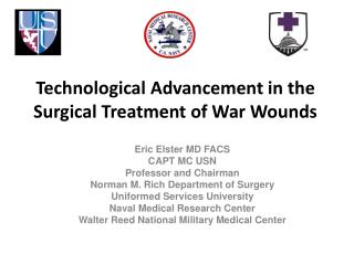 Technological Advancement in the Surgical Treatment of War Wounds