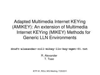 draft-alexander-roll-mikey-lln-key-mgmt-01.txt R. Alexander T. Tsao