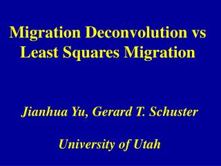 Migration Deconvolution vs Least Squares Migration
