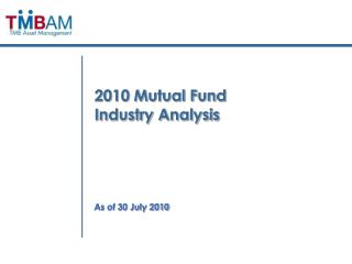 2010 Mutual Fund Industry Analysis