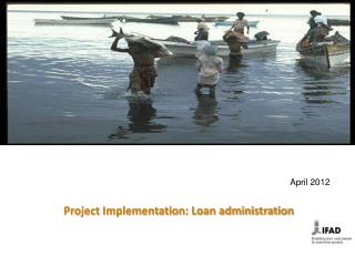 Project Implementation: Loan administration