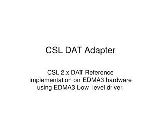CSL DAT Adapter