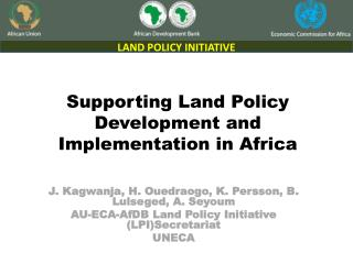 Supporting Land Policy Development and Implementation in Africa