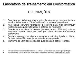Laboratório de  Trein amento em Bioinformática ORIENTAÇÕES