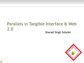 Parallels in Tangible Interface & Web 2.0