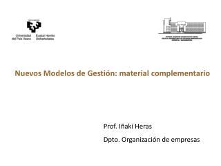 Prof. Iñaki Heras Dpto. Organización de empresas