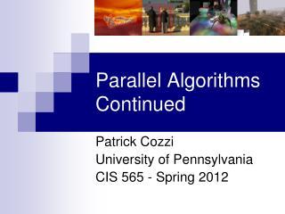 Parallel Algorithms Continued
