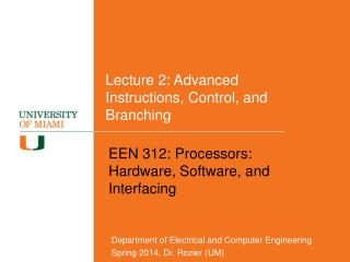 Lecture 2: Advanced Instructions, Control, and Branching