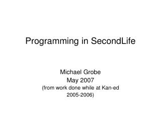 Programming in SecondLife