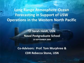 Long Range Atmosphere-Ocean Forecasting in Support of USW Operations in the Western North Pacific