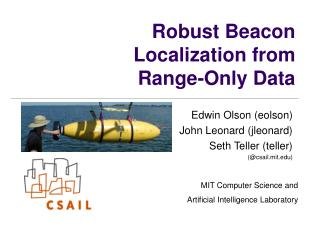 Robust Beacon Localization from Range-Only Data
