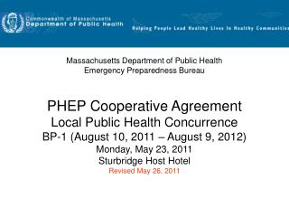 PHEP Cooperative Agreement Local Public Health Concurrence BP-1 (August 10, 2011 – August 9, 2012)