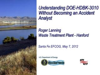 Understanding DOE-HDBK-3010 Without Becoming an Accident Analyst Roger Lanning