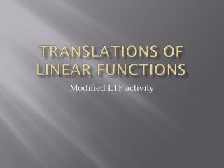 Translations of Linear Functions