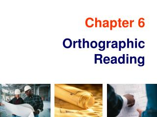 Chapter 6 Orthographic Reading