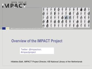Hildelies Balk, IMPACT Project Director, KB National Library of the Netherlands