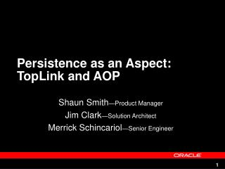 Persistence as an Aspect: TopLink and AOP