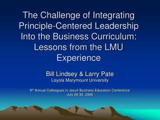 Bill Lindsey & Larry Pate Loyola Marymount University