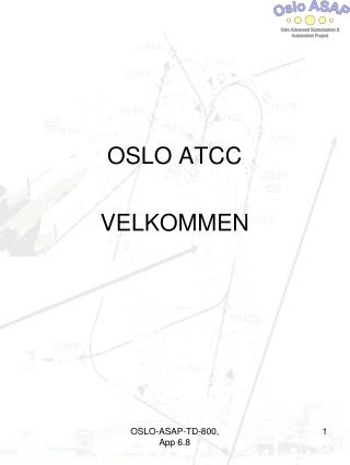 OSLO ATCC VELKOMMEN