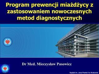 Program prewencji miażdżycy z zastosowaniem nowoczesnych metod diagnostycznych