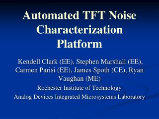 Automated TFT Noise Characterization Platform