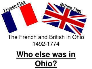The French and British in Ohio 1492-1774