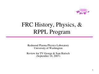 FRC History, Physics, & RPPL Program