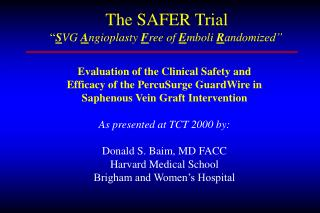 The SAFER Trial