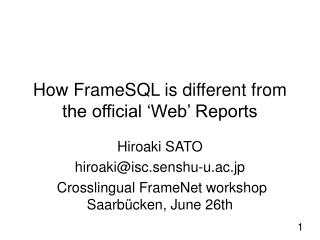 How FrameSQL is different from the official �Web� Reports