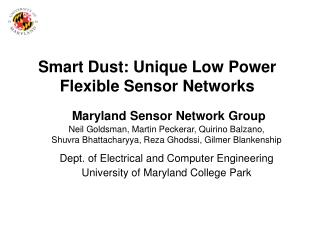 Smart Dust: Unique Low Power Flexible Sensor Networks