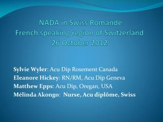 NADA  in Swiss  Romande French speaking region of Switzerland 26 October 2012