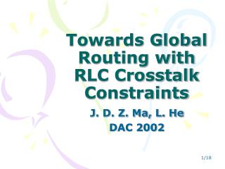 Towards Global Routing with RLC Crosstalk Constraints