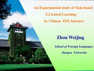 An Experimental study of Task-based  L2 lexical Learning        by Chinese  EFL learners