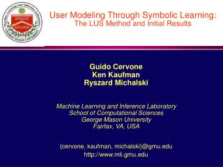 User Modeling Through Symbolic Learning: The LUS Method and Initial Results