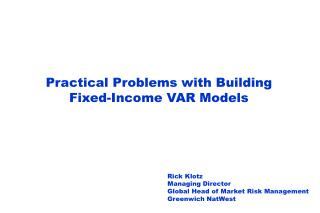 Practical Problems with Building Fixed-Income VAR Models