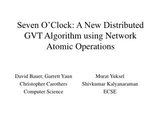 Seven O'Clock: A New Distributed GVT Algorithm using Network Atomic Operations