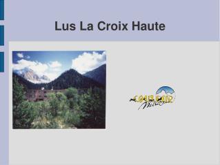 Lus La Croix Haute