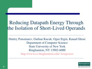 Reducing Datapath Energy Through the Isolation of Short-Lived Operands