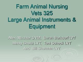 Farm Animal Nursing Vets 325 Large Animal Instruments & Equipment