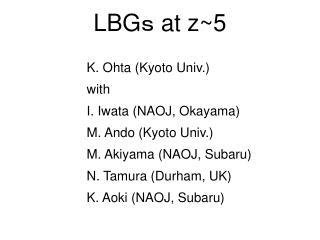 LBG ?  at z~5