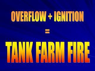 TANK FARM FIRE