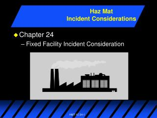 Chapter 24 Fixed Facility Incident Consideration