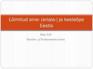 Lõimitud aine- (eriala-) ja keeleõpe Eestis