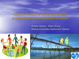 Inclusive Education for children with disability  at Kindergartens in Central Highlands in Vietnam