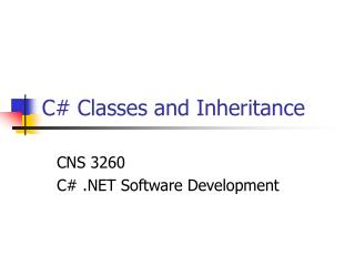 C# Classes and Inheritance