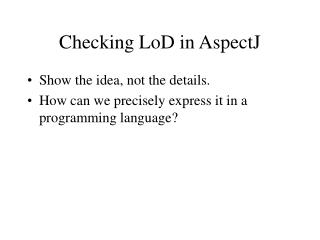 Checking LoD in AspectJ