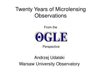Twenty Years of Microlensing Observations  From the
