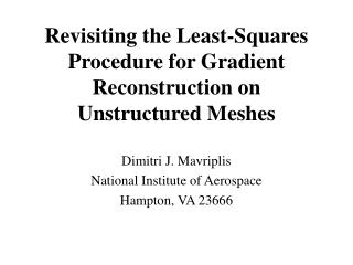 Revisiting the Least-Squares Procedure for Gradient Reconstruction on Unstructured Meshes