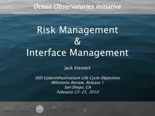 Risk Management & Interface Management