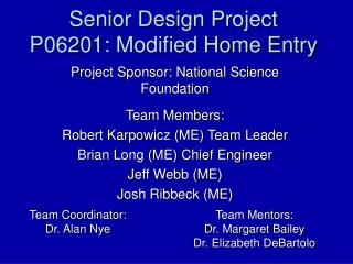 Senior Design Project P06201: Modified Home Entry